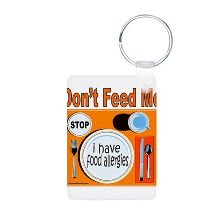DON'T FEED ME Aluminum Photo Keychain