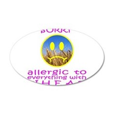 ALLERGIC TO WHEAT 22x14 Oval Wall Peel