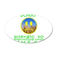 ALLERGIC TO WHEAT 38.5 x 24.5 Oval Wall Peel