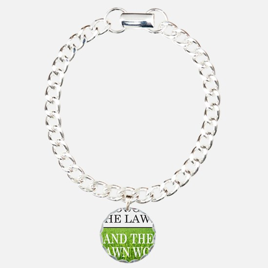 I FOUGHT THE LAWN Charm Bracelet, One Charm