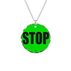 GREEN STOP SIGN Necklace