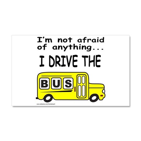 I DRIVE THE BUS Car Magnet 20 x 12