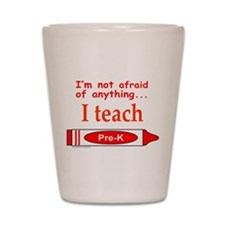 TEACH PRE-K Shot Glass