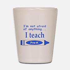 TEACH PRE-K Shot Glass