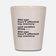 OLD AGE Shot Glass