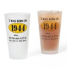 BORN IN 1944 Drinking Glass