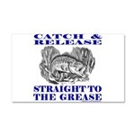 CATCH AND RELEASE Car Magnet 20 x 12