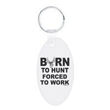 BORN TO HUNT Aluminum Oval Keychain