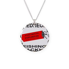 REDNECK FISHING TACKLE Necklace