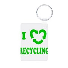 I LOVE RECYCLING Keychains