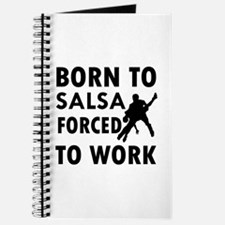 Born to Salsa forced to work Journal