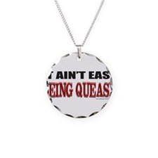 BEING QUEASY Necklace