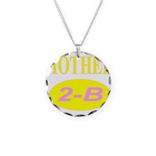 Mother 2-B Necklace