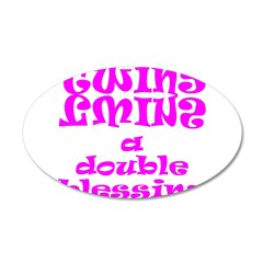 TWINS A DOUBLE BLESSING 22x14 Oval Wall Peel