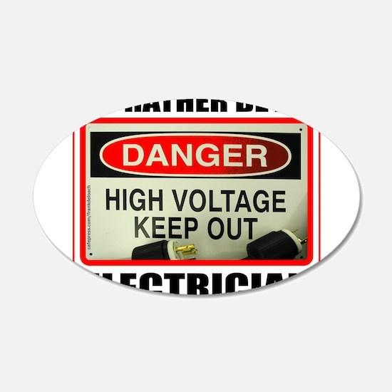 ELECTRICIAN 22x14 Oval Wall Peel