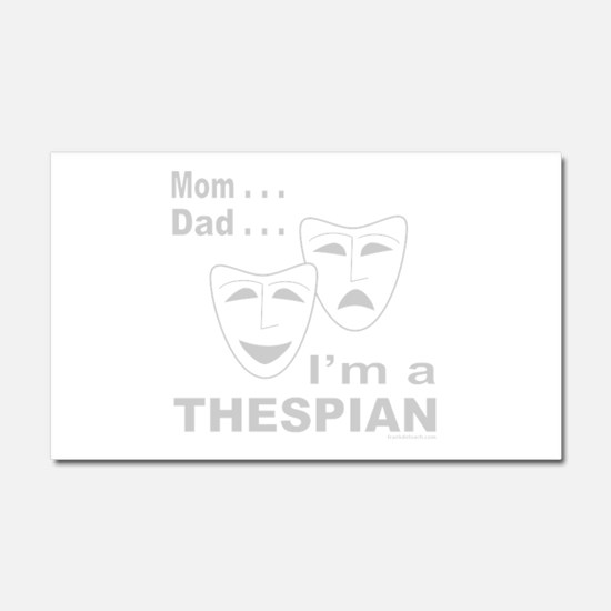 ACTOR/ACTRESS/THESPIAN Car Magnet 20 x 12