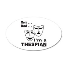 ACTOR/ACTRESS/THESPIAN 22x14 Oval Wall Peel