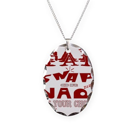 TAP SNAP OR NAP Necklace Oval Charm