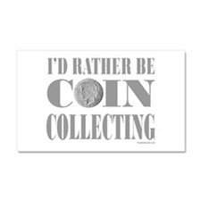 COIN COLLECTING Car Magnet 20 x 12