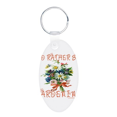 I'D RATHER BE GARDENING Aluminum Oval Keychain