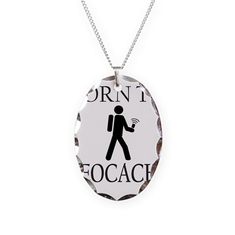BORN TO GEOCACHE Necklace Oval Charm