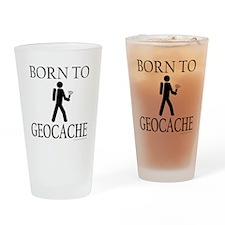 BORN TO GEOCACHE Drinking Glass