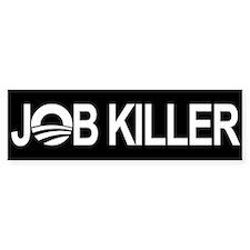 Obama the Job Killer - Bumper Bumper Sticker