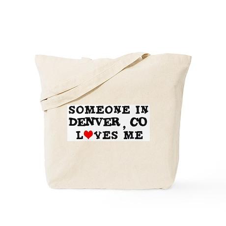 Someone in Denver Tote Bag