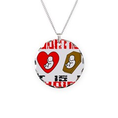 ABORTION IT IS A CHOICE Necklace