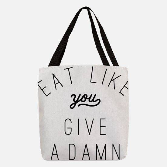 Eat Like You Give a Damn Polyester Tote Bag