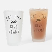 Eat Like You Give a Damn Drinking Glass