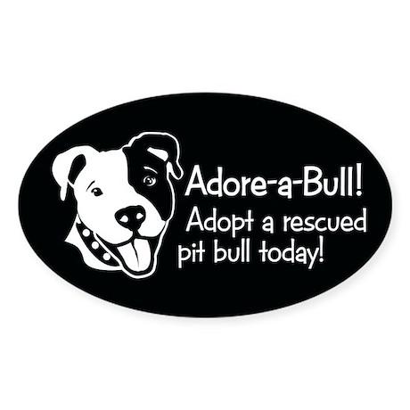 Adore-A-Bull 2! Oval Sticker