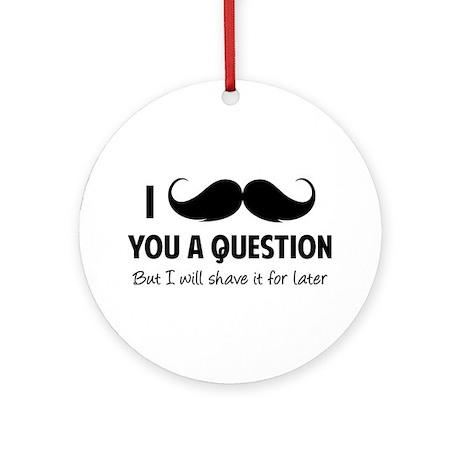 Moustache question Ornament (Round)
