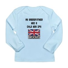 My Grandfather was a Cold War Long Sleeve Infant T