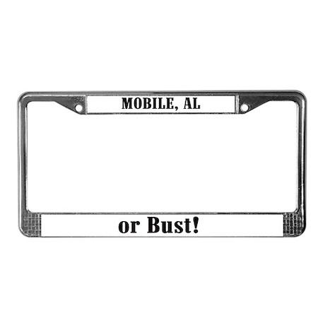 Mobile or Bust! License Plate Frame