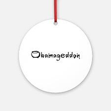 Obamageddon - Anti Obama 2012 Ornament (Round)