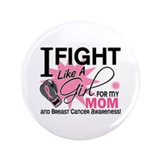"""Fight Like A Girl Breast Cancer 3.5"""" Button"""