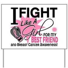 Fight Like A Girl Breast Cancer Yard Sign