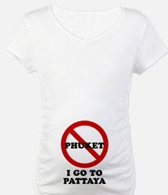 I GO TO PATTAYA Shirt