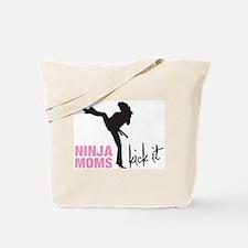 Ninja Moms Kick It Tote Bag
