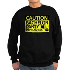Bachelor Party Sweatshirt