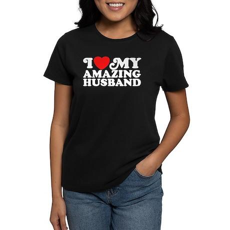 I Love My Amazing Husband Women's Dark T-Shirt
