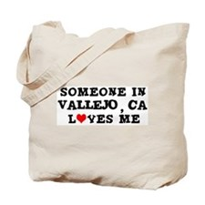 Someone in Vallejo Tote Bag