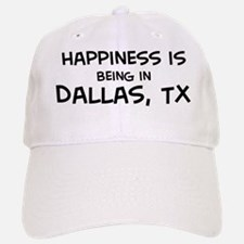 Happiness is Dallas Baseball Baseball Cap