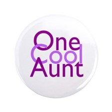 "One Cool Aunt 3.5"" Button"