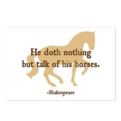 Shakespeare 'talk...horses' quote Postcards (Packa