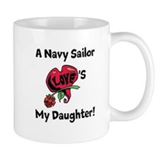 A Navy Sailor Loves my Daught Mug
