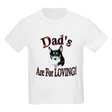 Dad's Are For Loving- Mist T-Shirt