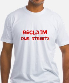 Reclaim our Streets Shirt