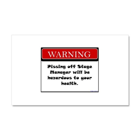 Pissing Off Stage Manager Car Magnet 20 x 12